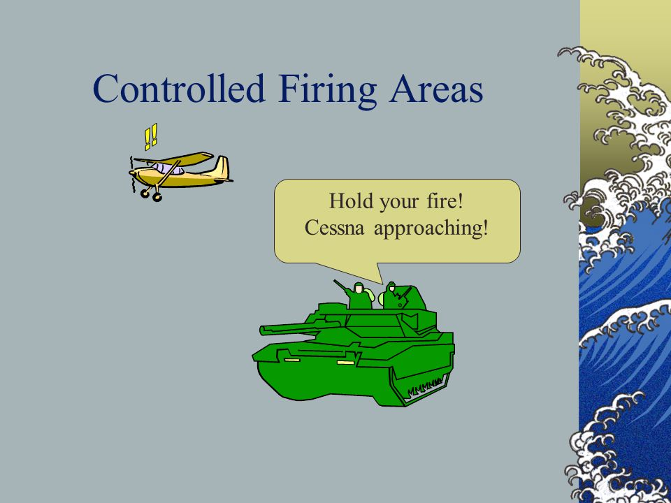 Controlled Firing Areas