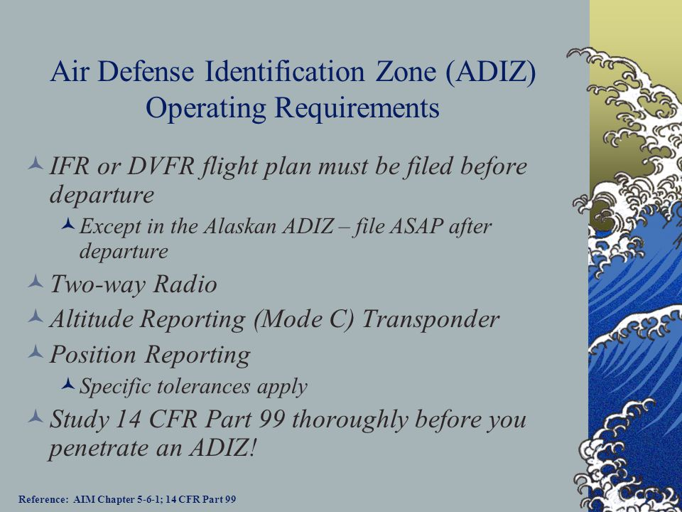 Air Defense Identification Zone (ADIZ) Operating Requirements