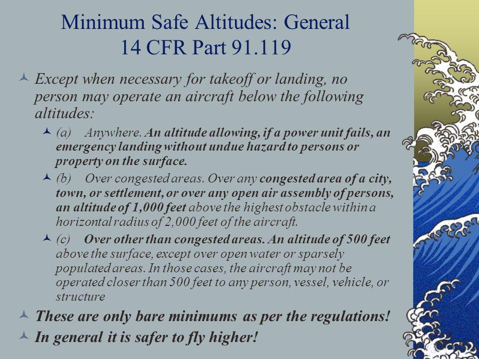 Minimum Safe Altitudes: General 14 CFR Part 91.119