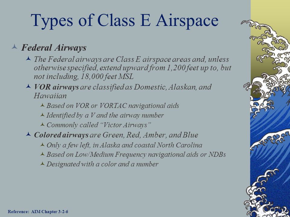 Types of Class E Airspace