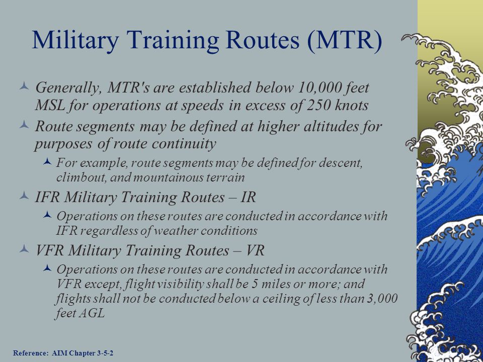 Military Training Routes (MTR)