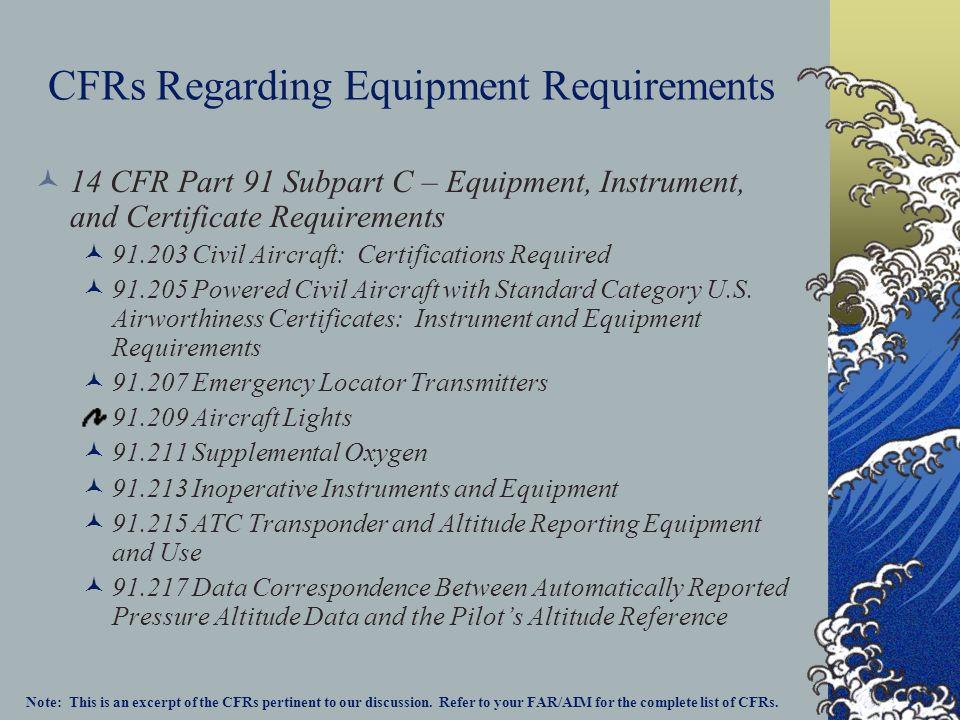 CFRs Regarding Equipment Requirements