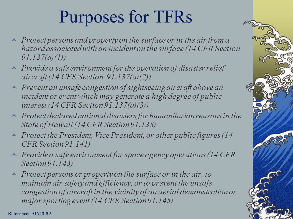 Purposes for TFRs