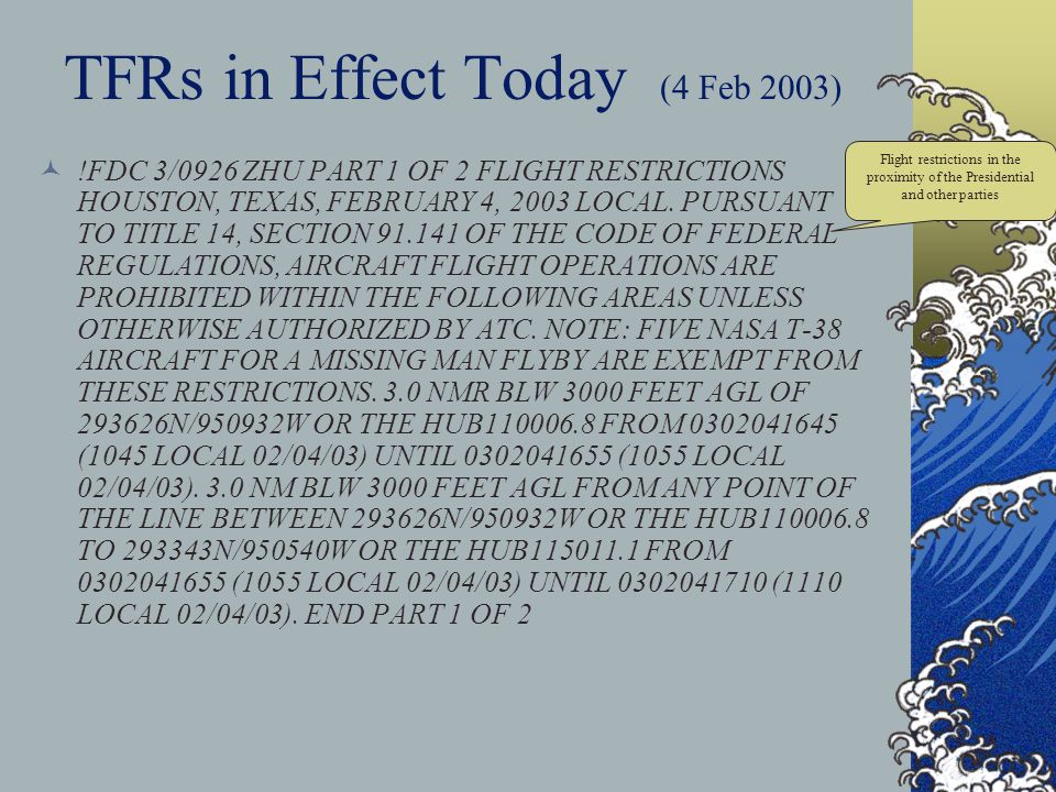 TFRs in Effect Today (4 Feb 2003)