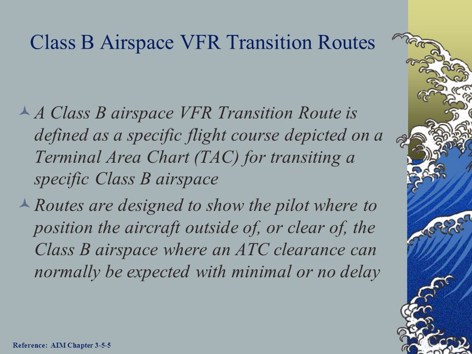 Class B Airspace VFR Transition Routes