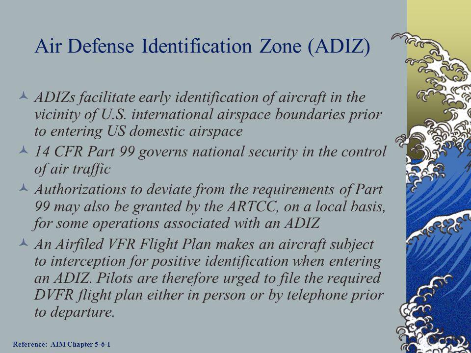 Air Defense Identification Zone (ADIZ)