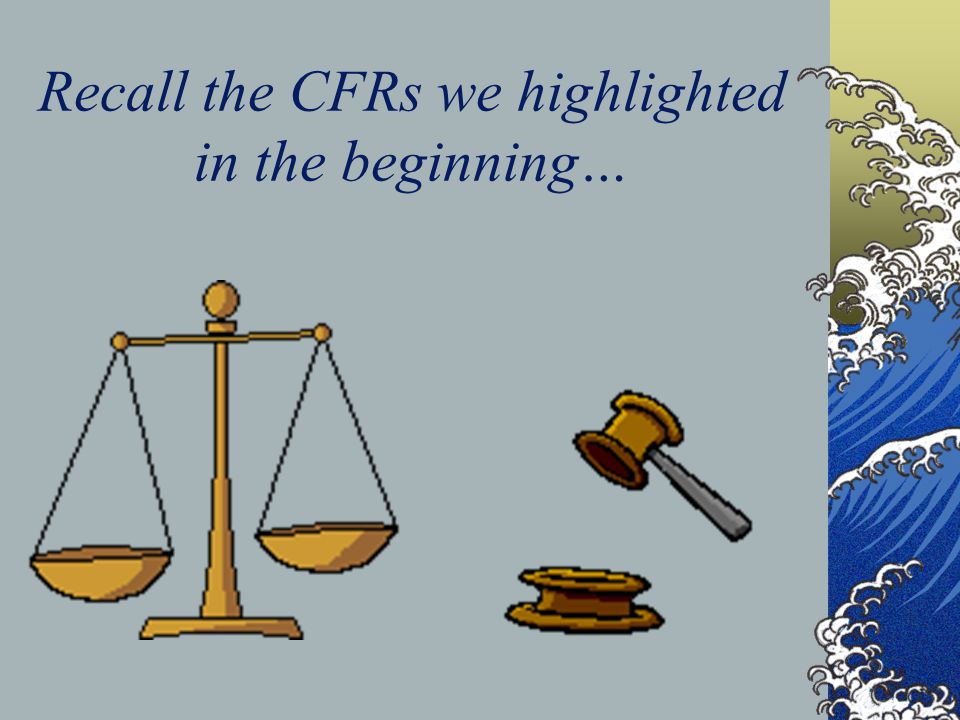 Recall the CFRs we highlighted in the beginning…