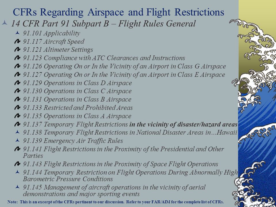 CFRs Regarding Airspace and Flight Restrictions