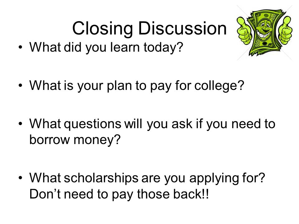 Closing Discussion What did you learn today