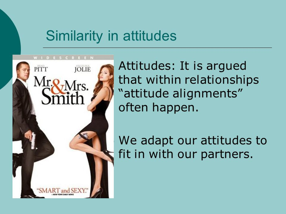 Similarity in attitudes