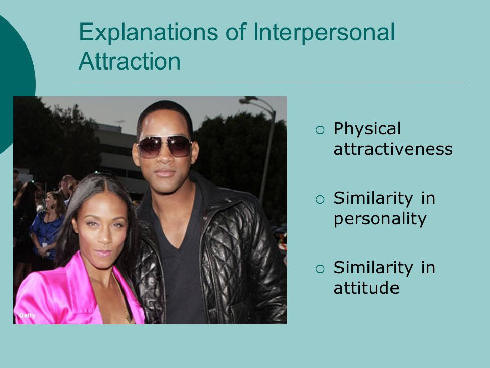 Explanations of Interpersonal Attraction