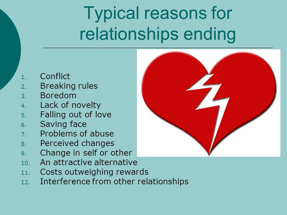 Typical reasons for relationships ending