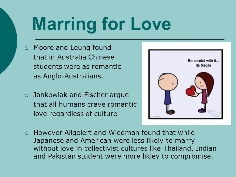 Marring for Love Moore and Leung found that in Australia Chinese