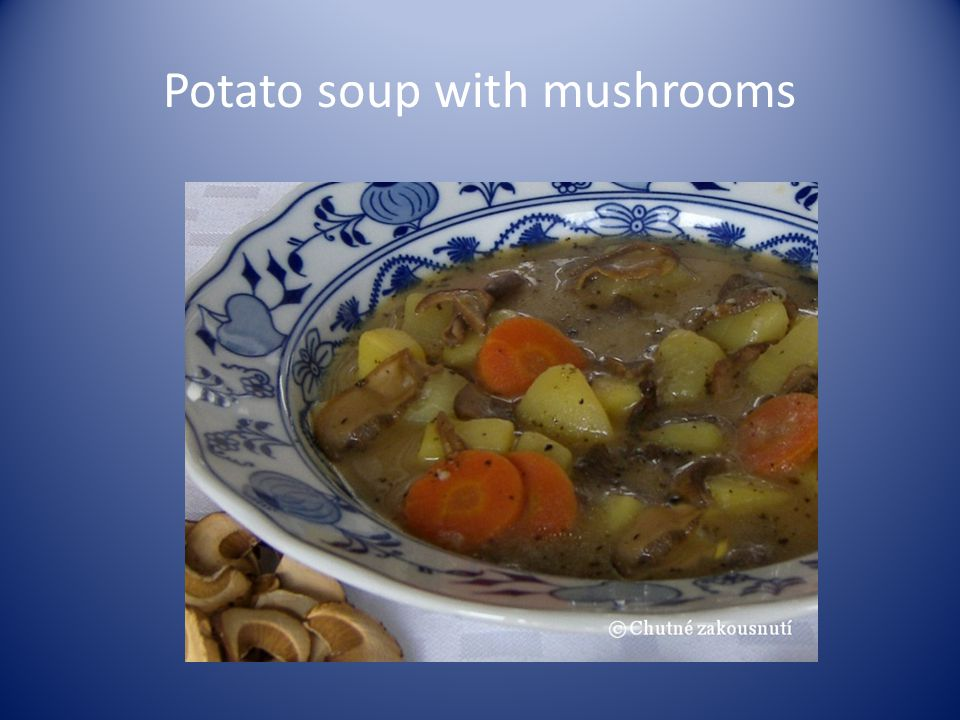 Potato soup with mushrooms