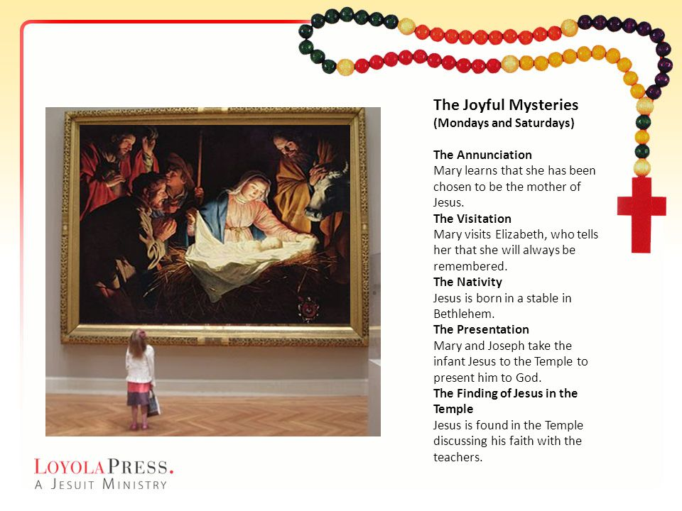 The Joyful Mysteries (Mondays and Saturdays)