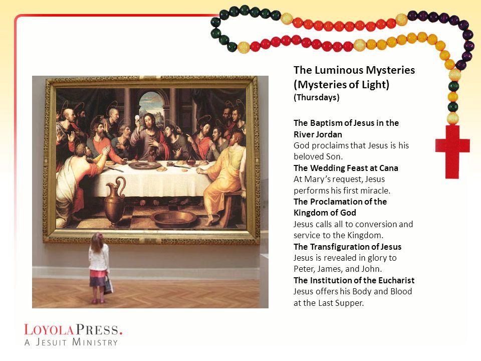 The Luminous Mysteries (Mysteries of Light)