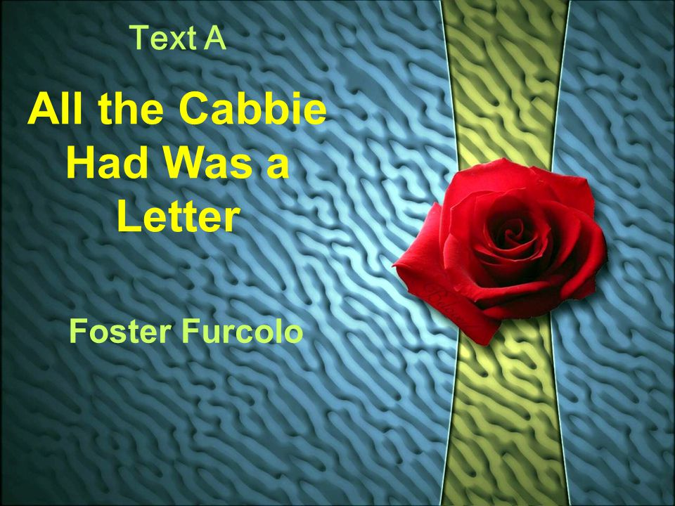 All the Cabbie Had Was a Letter