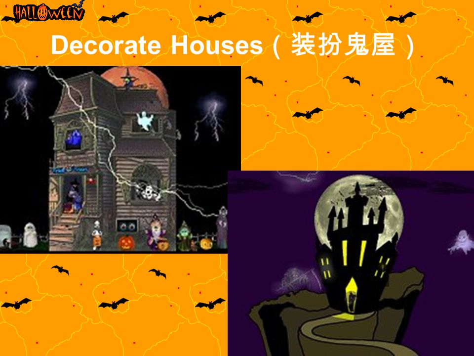 Decorate Houses(装扮鬼屋)