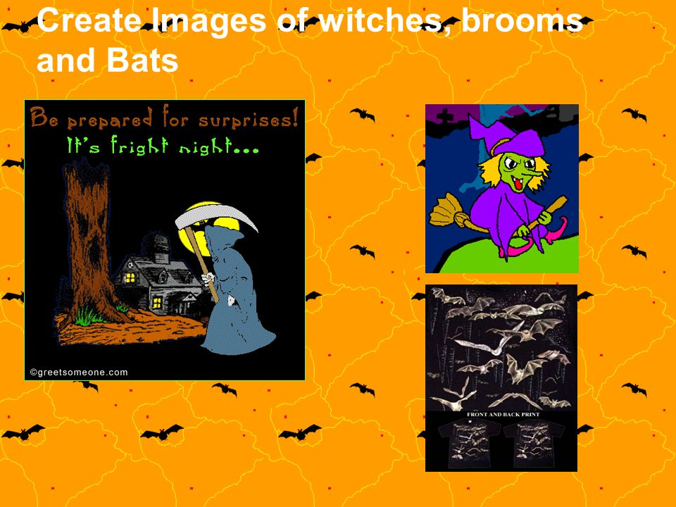 Create Images of witches, brooms and Bats