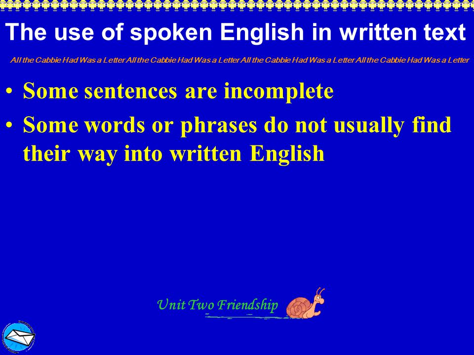 The use of spoken English in written text