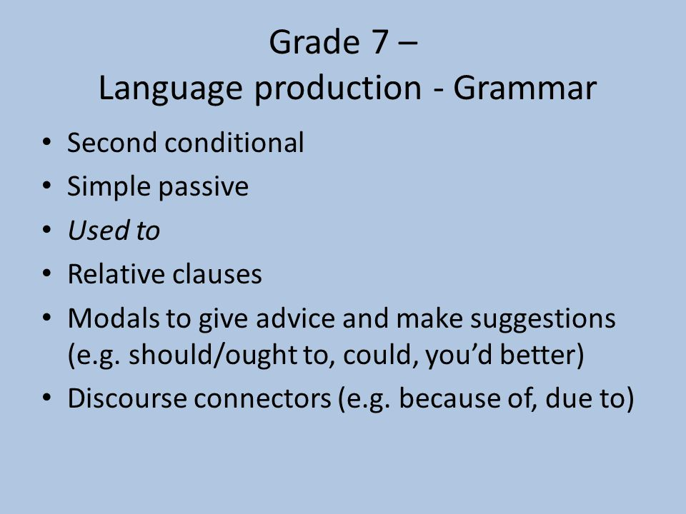 Grade 7 – Language production - Grammar