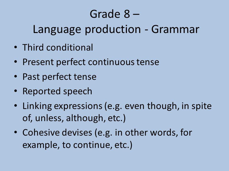 Grade 8 – Language production - Grammar