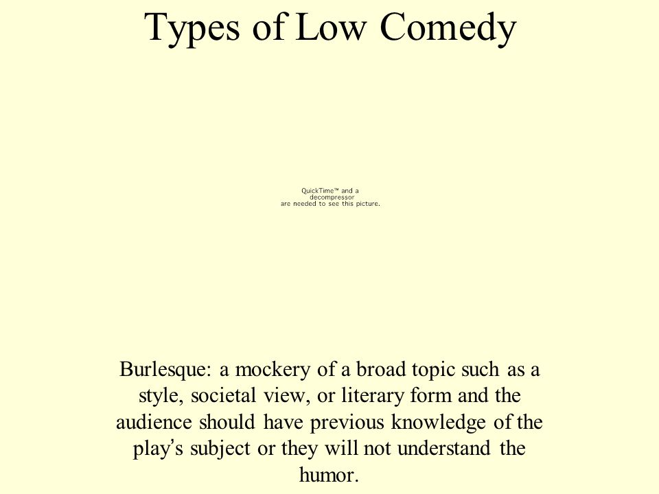 Types of Low Comedy