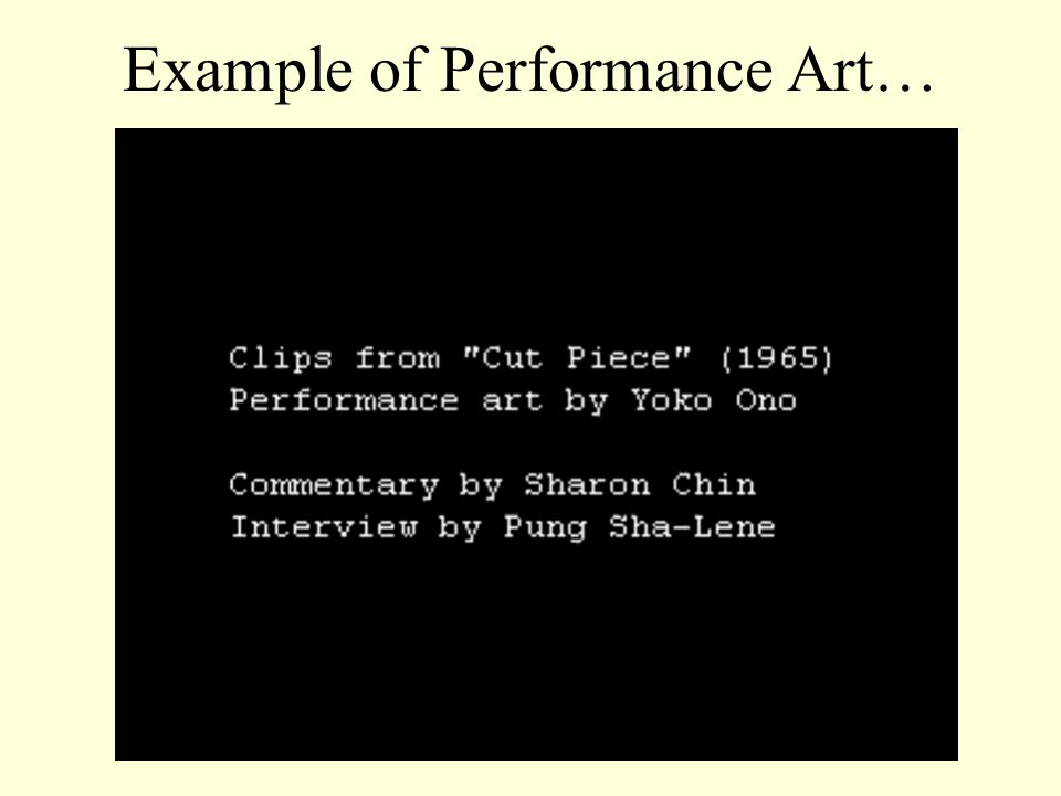 Example of Performance Art…