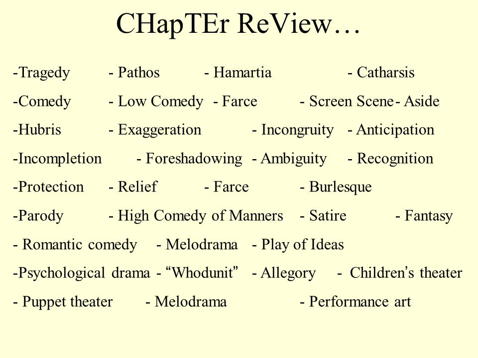 CHapTEr ReView… Tragedy - Pathos - Hamartia - Catharsis