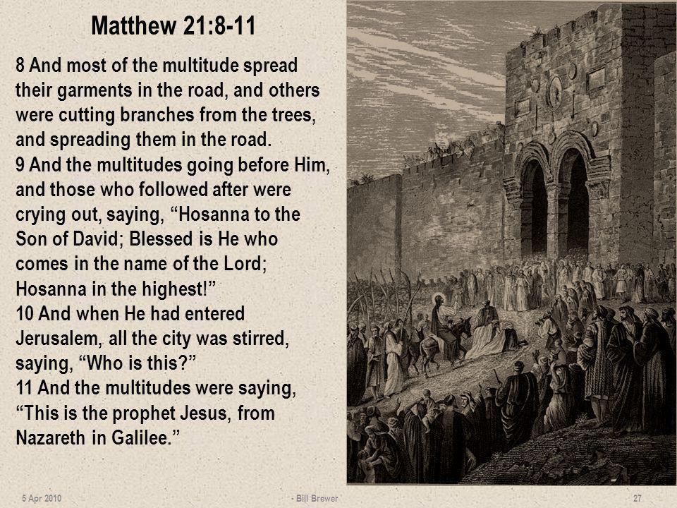 Matthew 21:8-11