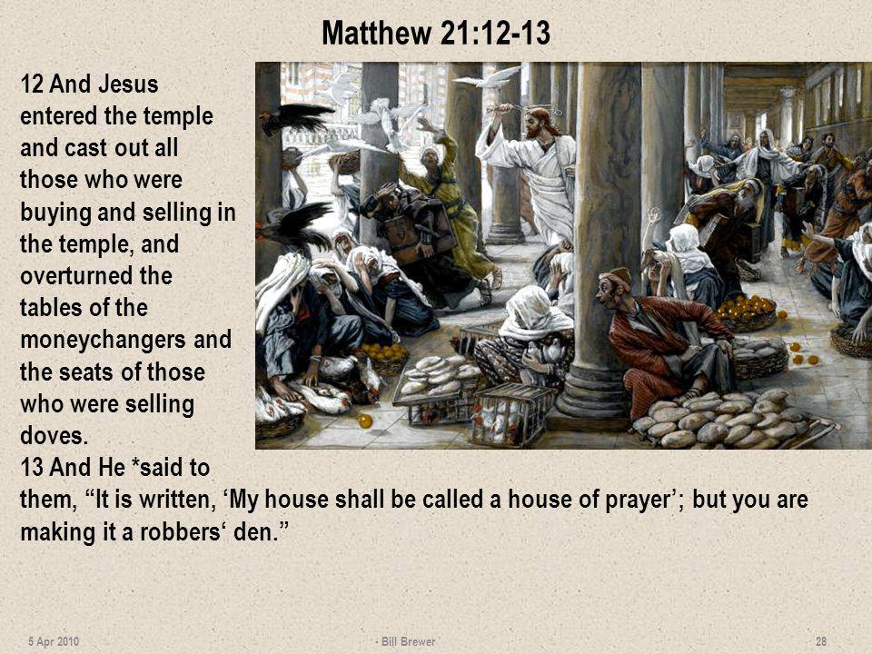 Matthew 21:12-13
