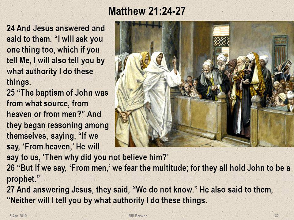 Matthew 21:24-27