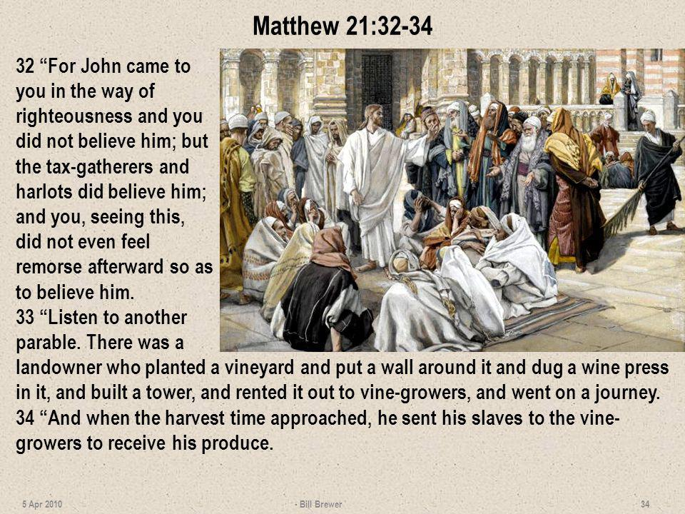 Matthew 21:32-34