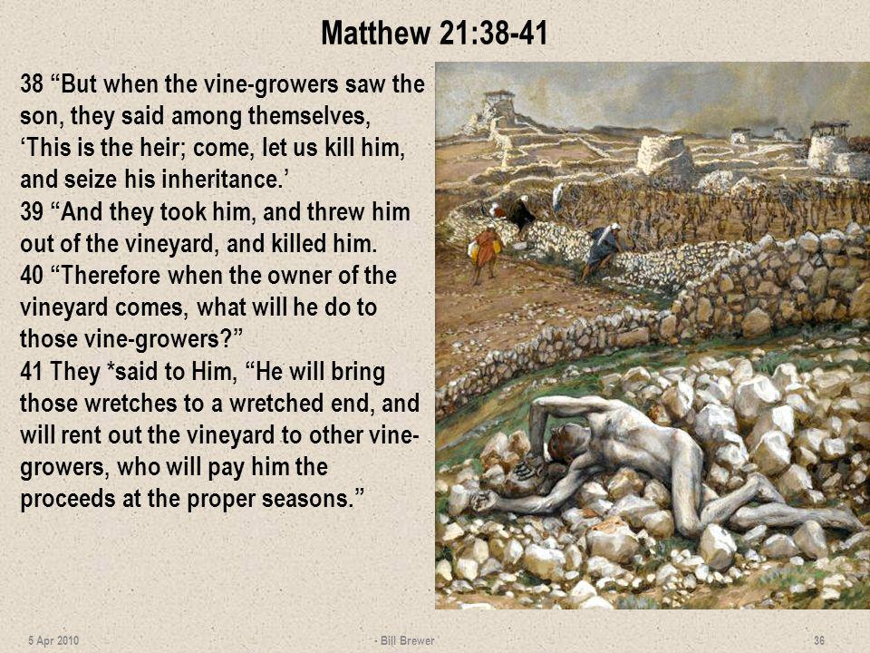 Matthew 21:38-41