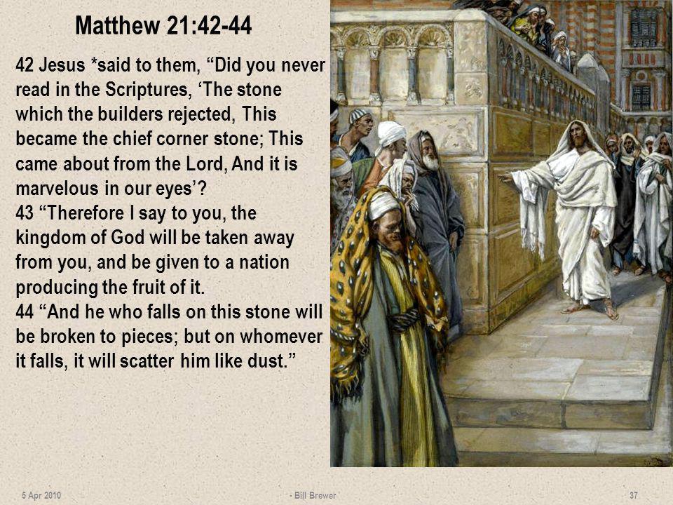Matthew 21:42-44