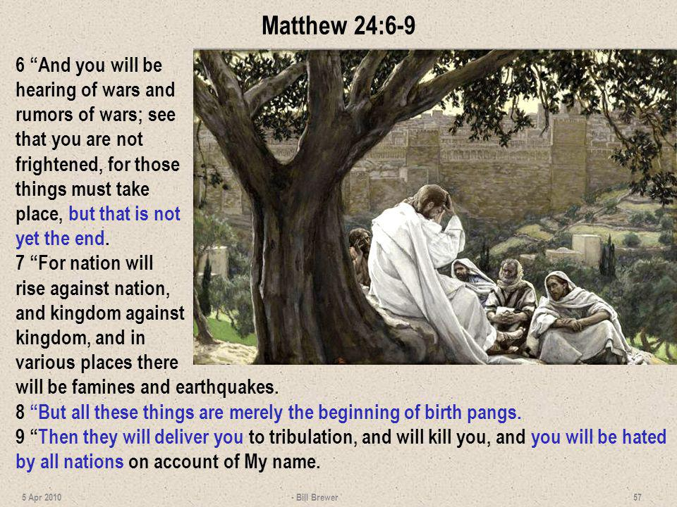 Matthew 24:6-9