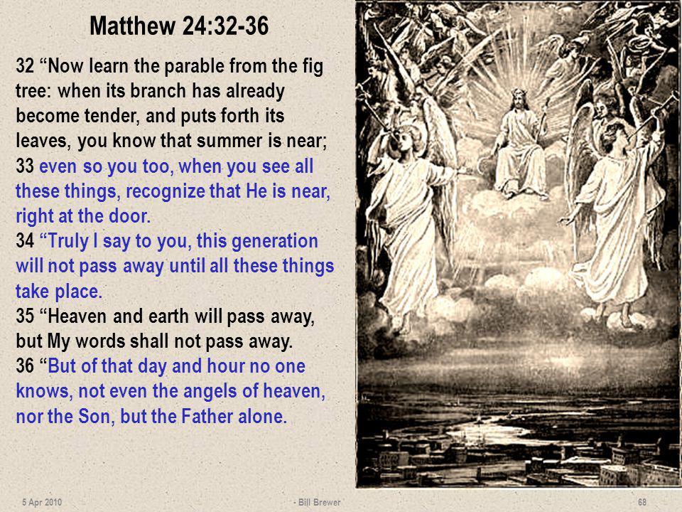 Matthew 24:32-36
