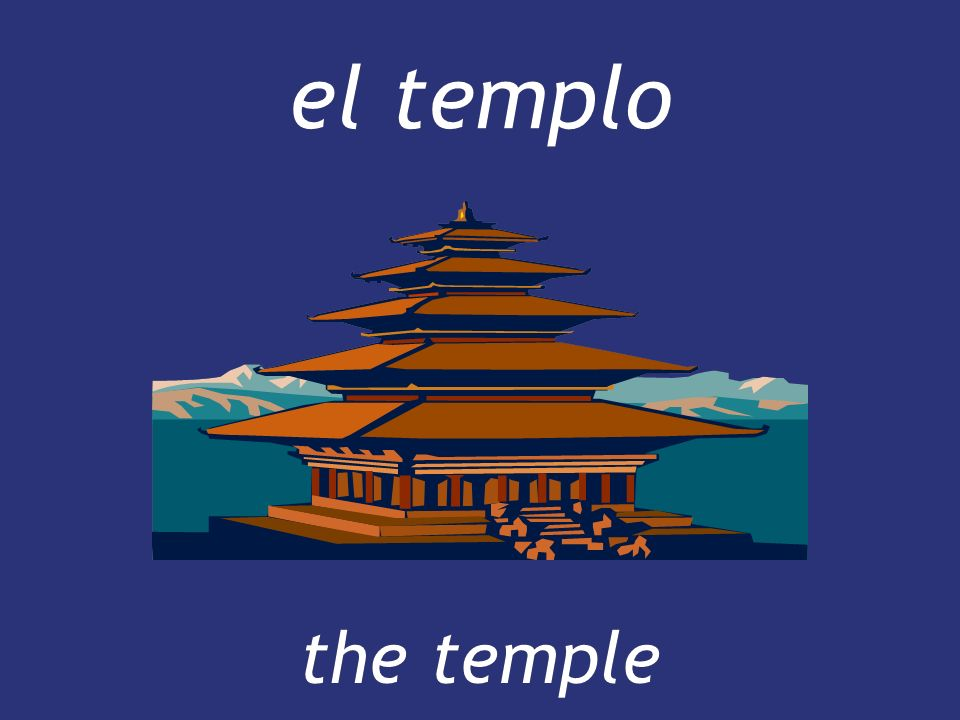el templo the temple