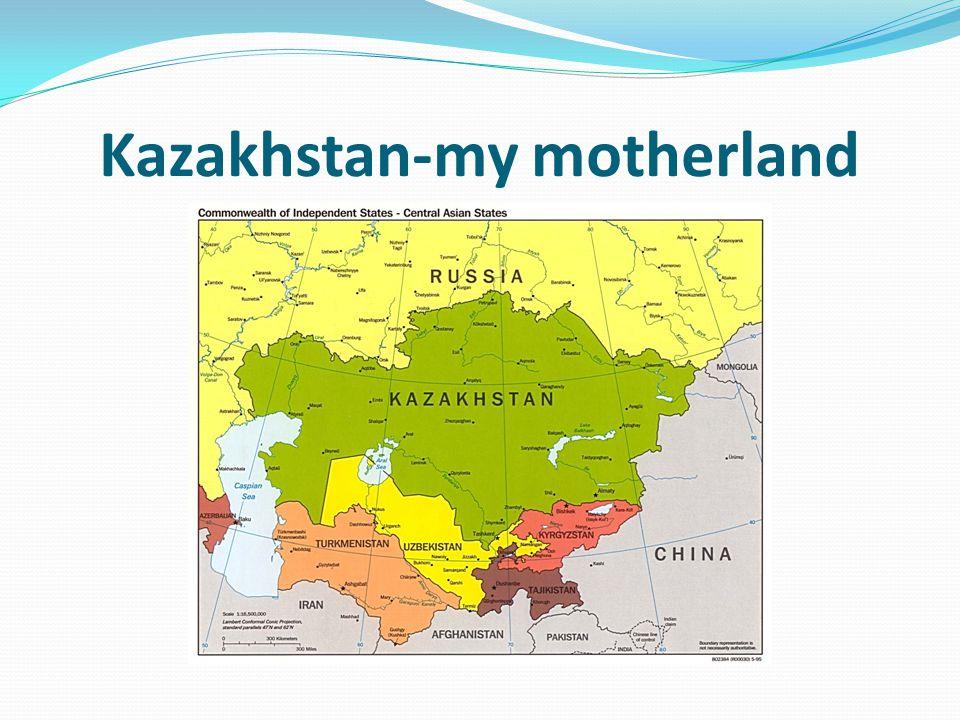 Kazakhstan-my motherland
