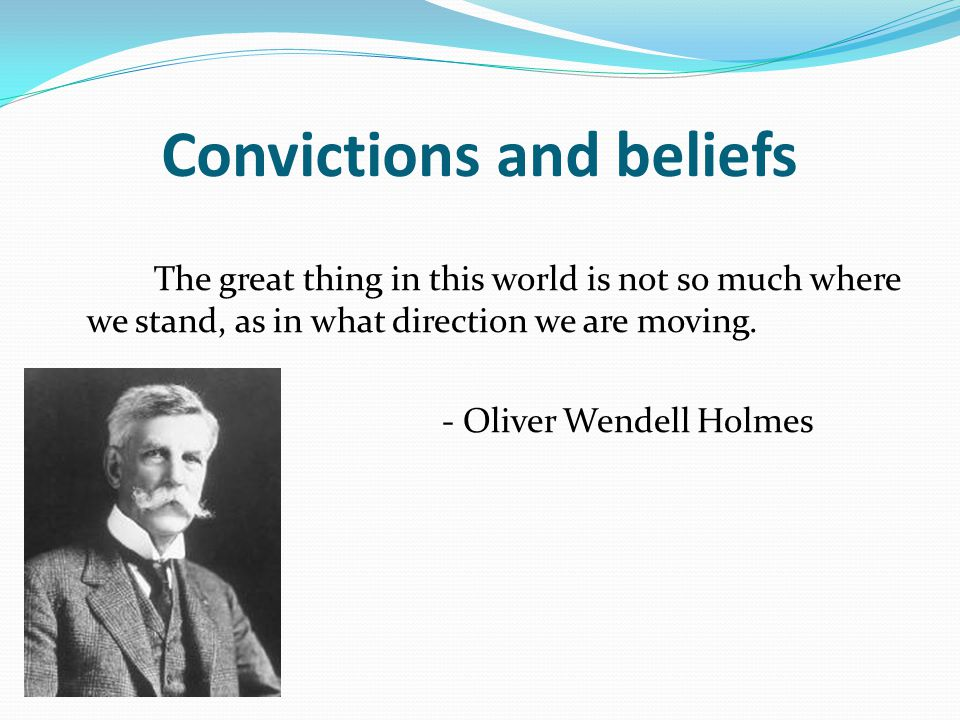 Convictions and beliefs