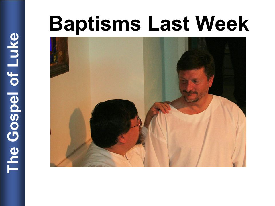 Baptisms Last Week 4