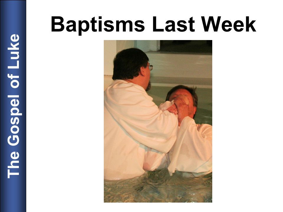 Baptisms Last Week 5