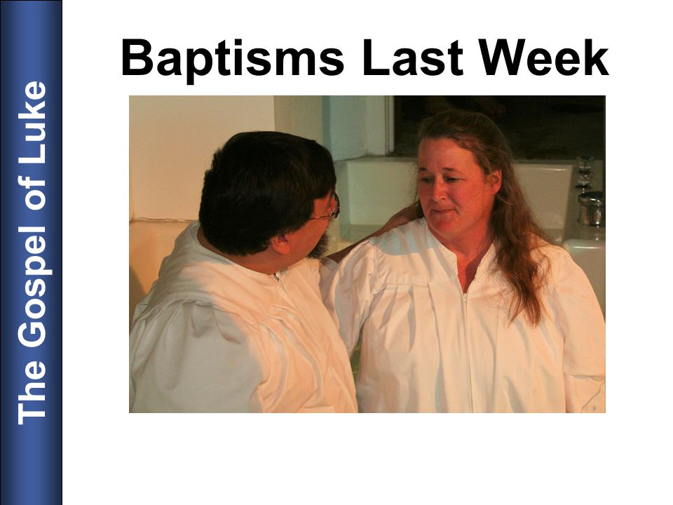 Baptisms Last Week 6