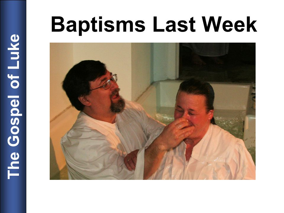 Baptisms Last Week 7