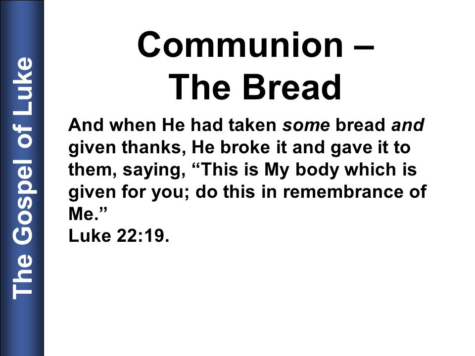 Communion – The Bread