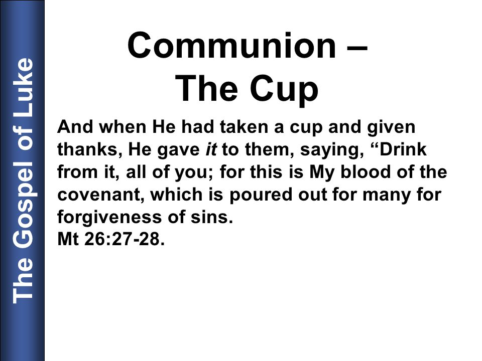 Communion – The Cup