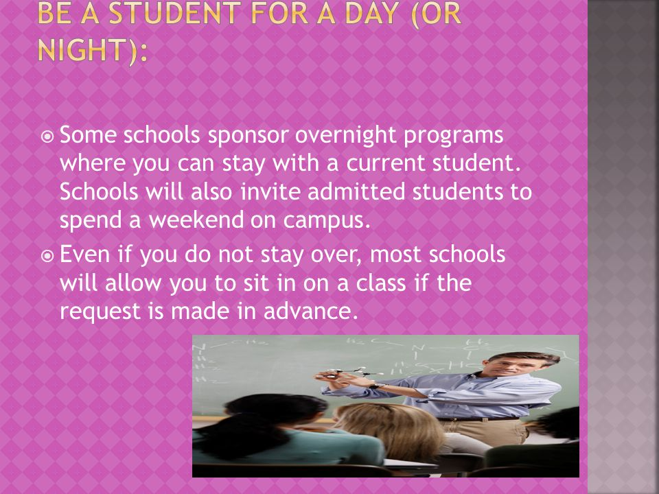 Be a student for a day (or night):
