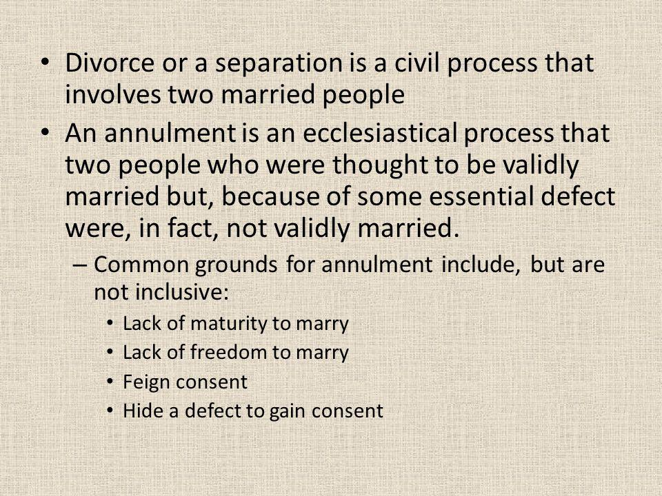 Divorce or a separation is a civil process that involves two married people