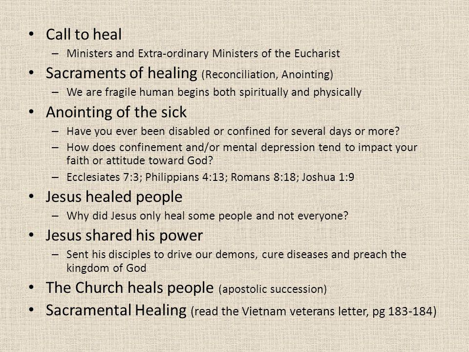Sacraments of healing (Reconciliation, Anointing)