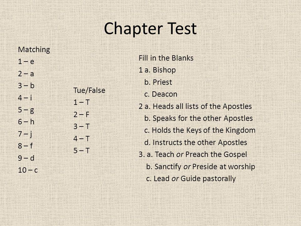 Chapter Test Matching 1 – e Fill in the Blanks 2 – a 1 a. Bishop 3 – b